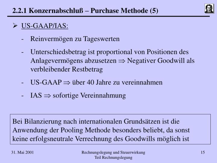 2.2.1 Konzernabschluß – Purchase Methode (5)