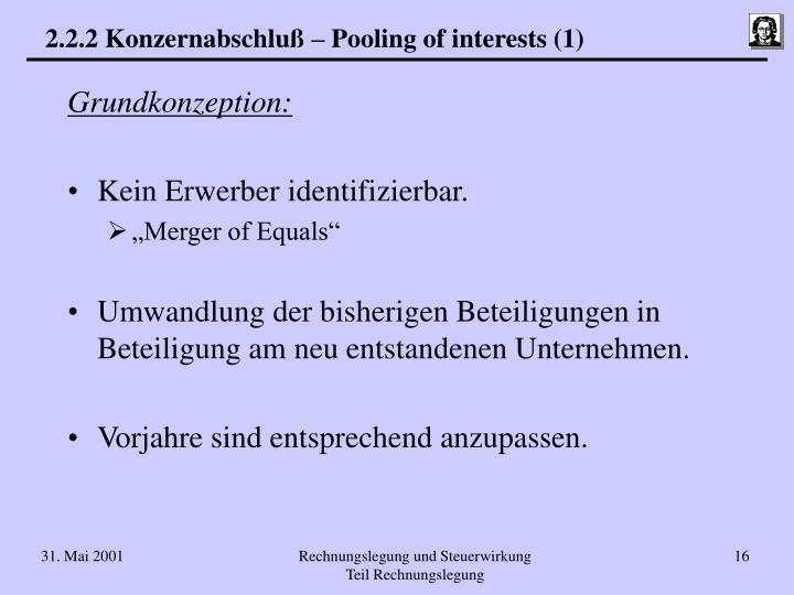 2.2.2 Konzernabschluß – Pooling of interests (1)