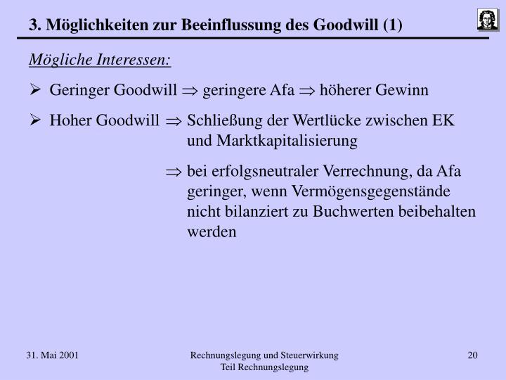 3. Möglichkeiten zur Beeinflussung des Goodwill (1)