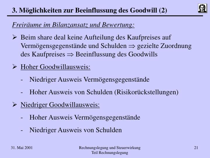 3. Möglichkeiten zur Beeinflussung des Goodwill (2)