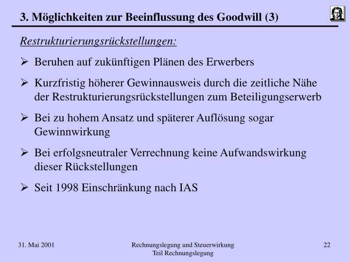 3. Möglichkeiten zur Beeinflussung des Goodwill (3)