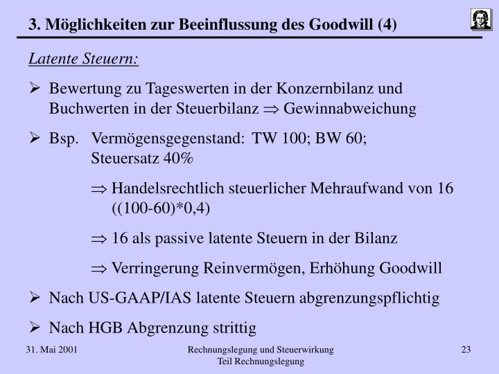 3. Möglichkeiten zur Beeinflussung des Goodwill (4)