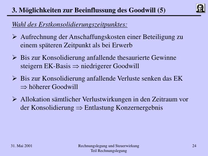 3. Möglichkeiten zur Beeinflussung des Goodwill (5)