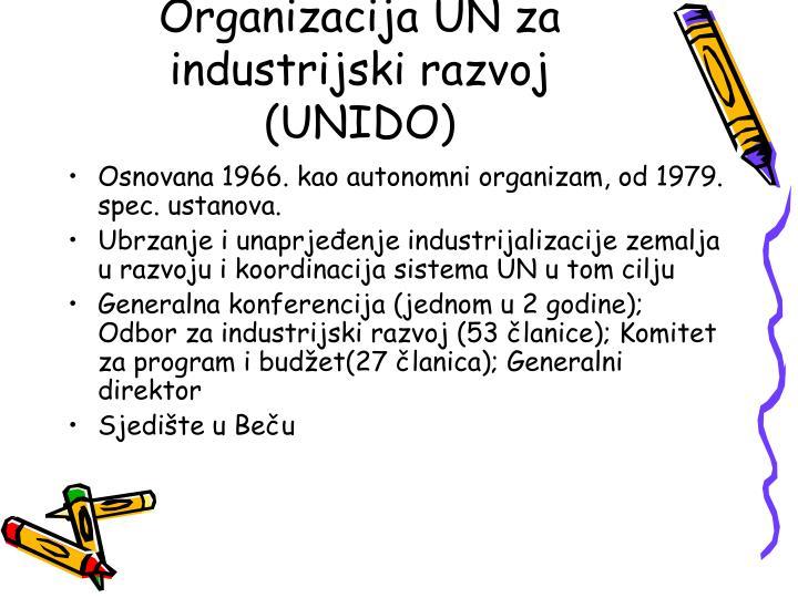 Organizacija UN za industrijski razvoj (UNIDO)