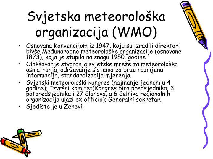 Svjetska meteorološka organizacija (WMO)