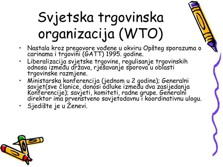 Svjetska trgovinska organizacija (WTO)