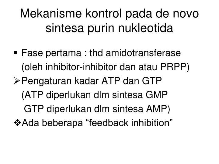 Mekanisme kontrol pada de novo sintesa purin nukleotida