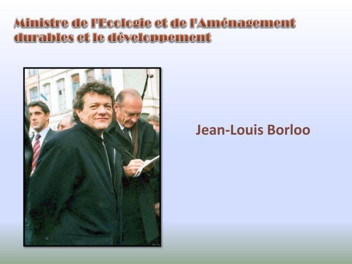 Ministre de l'Ecologie et de l'Aménagement durables et le développement