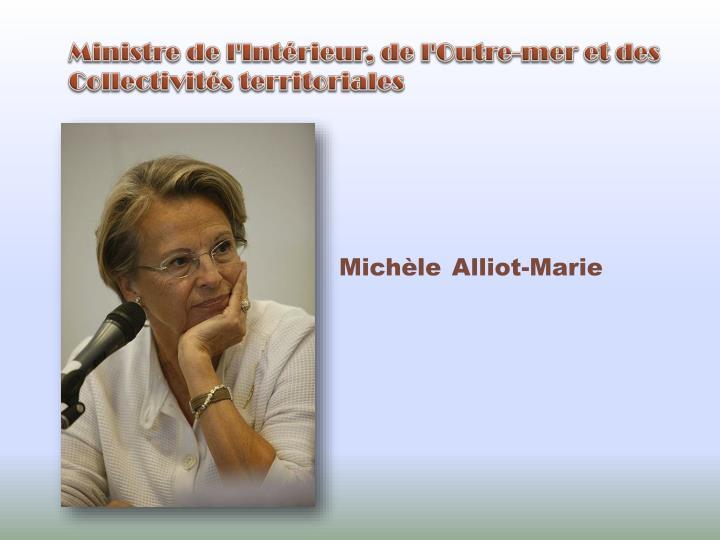 Ministre de l'Intérieur, de l'Outre-mer et des Collectivités territoriales