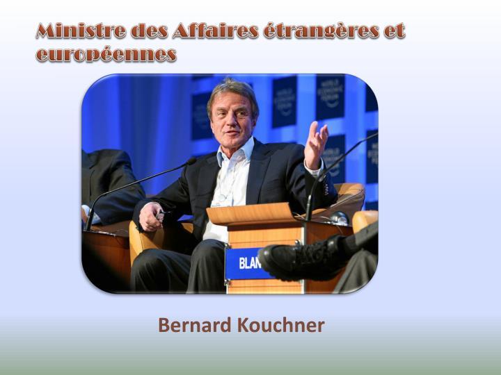 Ministre des Affaires étrangères et européennes