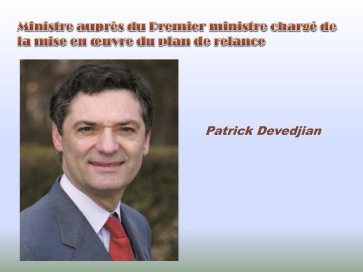 Ministre auprès du Premier ministre chargé de la mise en œuvre du plan de relance