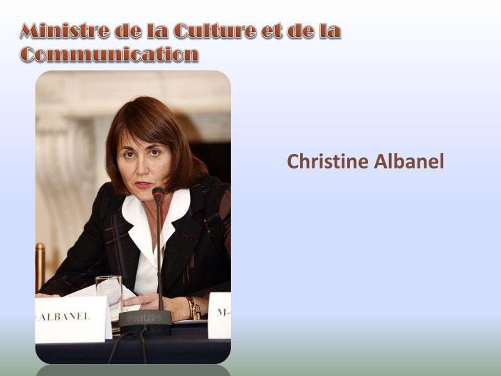 Ministre de la Culture et de la Communication