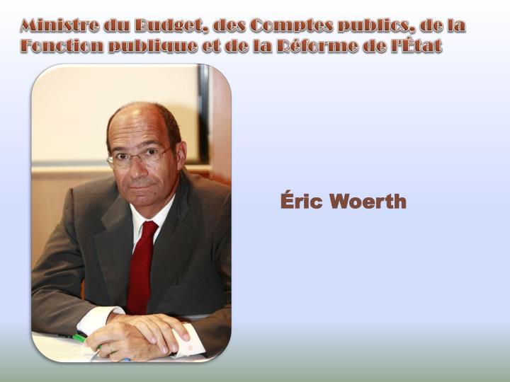 Ministre du Budget, des Comptes publics, de la Fonction publique et de la Réforme de l'État