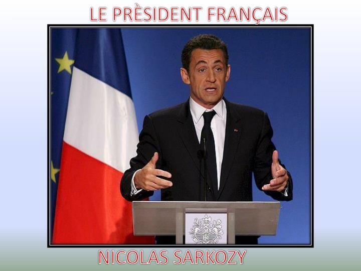 LE PRÈSIDENT FRANÇAIS