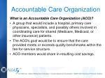 accountable care organization