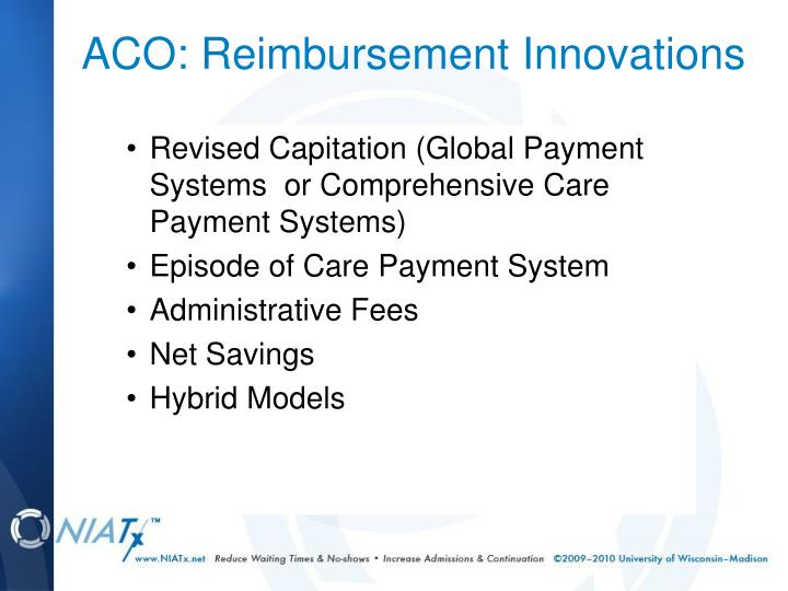 ACO: Reimbursement Innovations