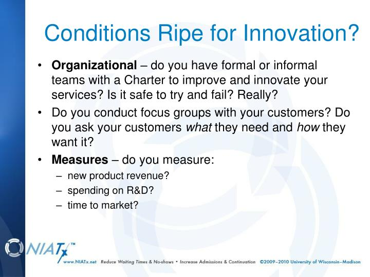 Conditions Ripe for Innovation?