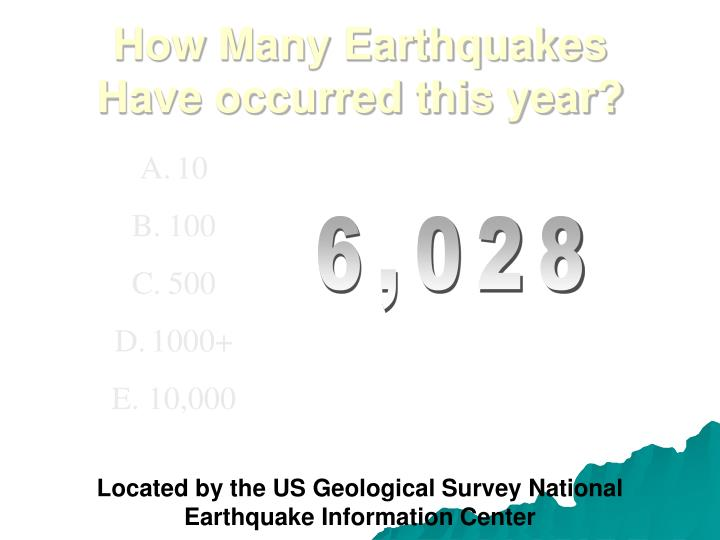 How Many Earthquakes Have occurred this year?