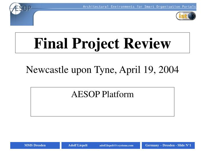 Final project review newcastle upon tyne april 19 2004