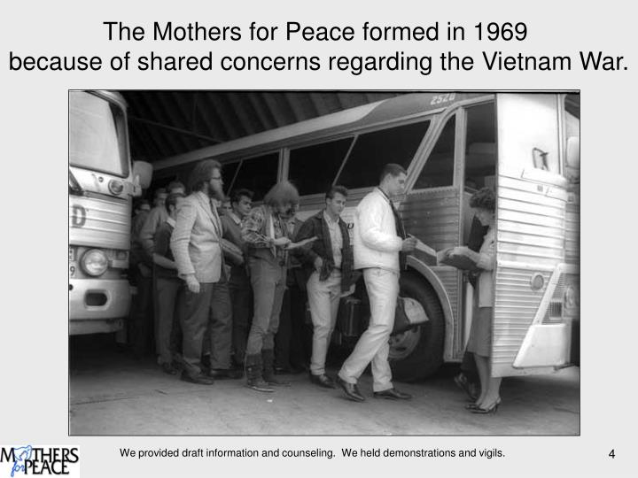 The Mothers for Peace formed in 1969