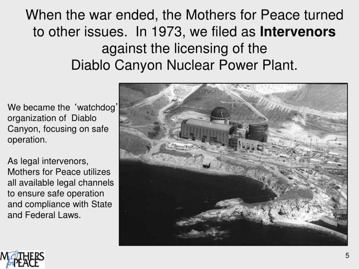 When the war ended, the Mothers for Peace turned to other issues.  In 1973, we filed as