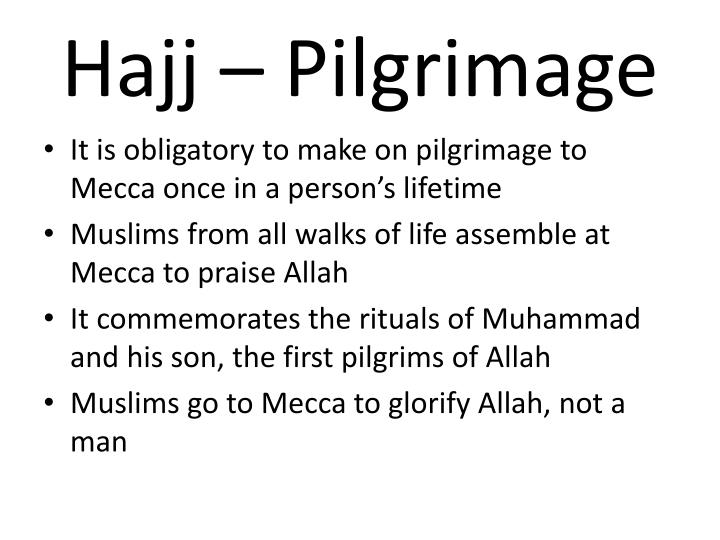 Hajj – Pilgrimage