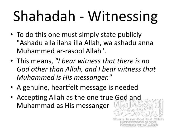 Shahadah - Witnessing