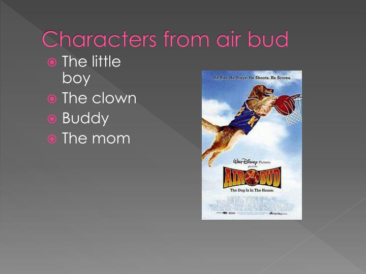 Characters from air bud