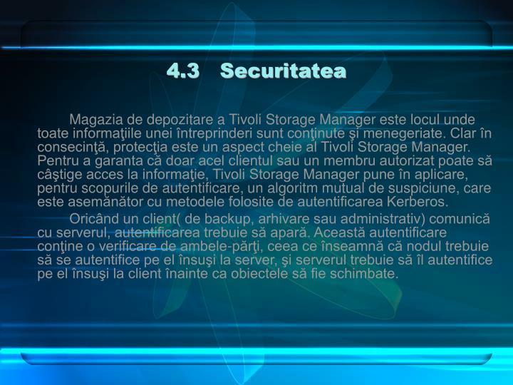 4.3   Securitatea