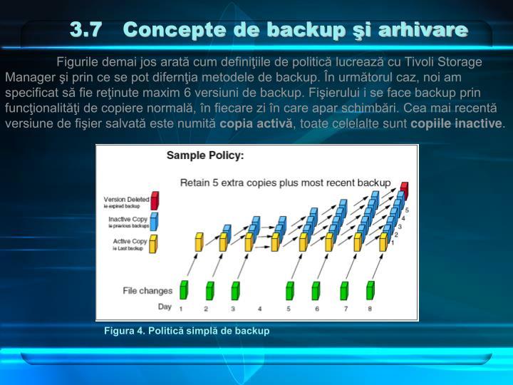 3.7   Concepte de backup şi arhivare