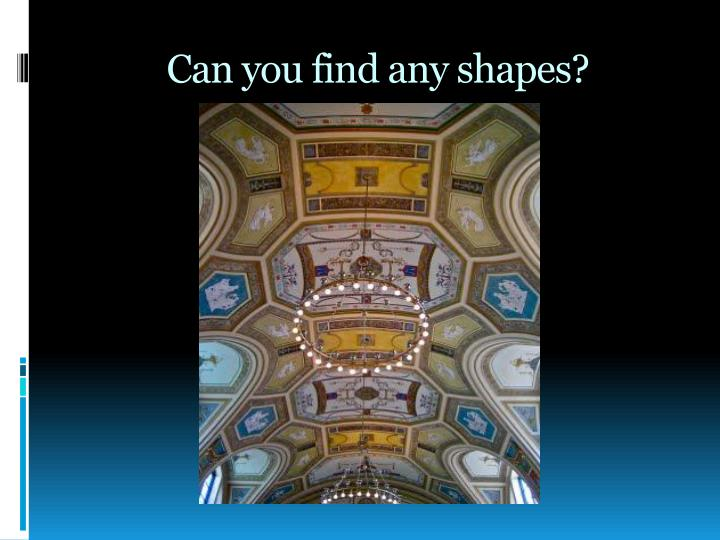 Can you find any shapes