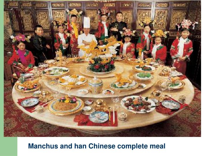 Manchus and han Chinese complete meal