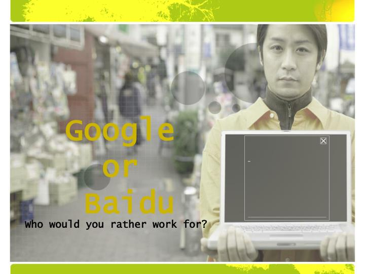 Google or baidu