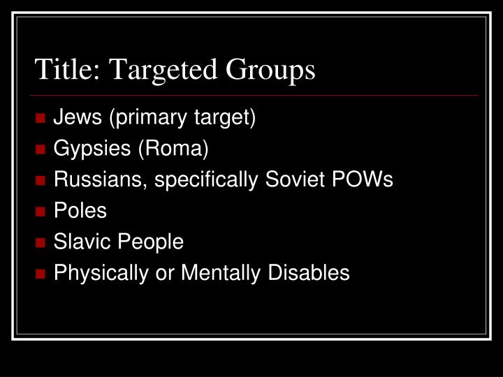 Title: Targeted Groups