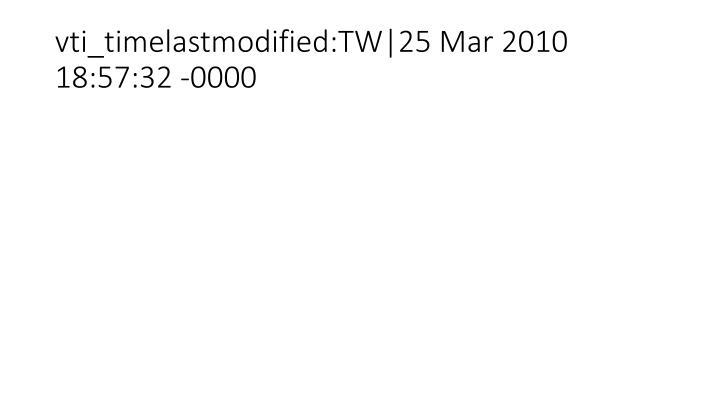 vti_timelastmodified:TW|25 Mar 2010 18:57:32 -0000