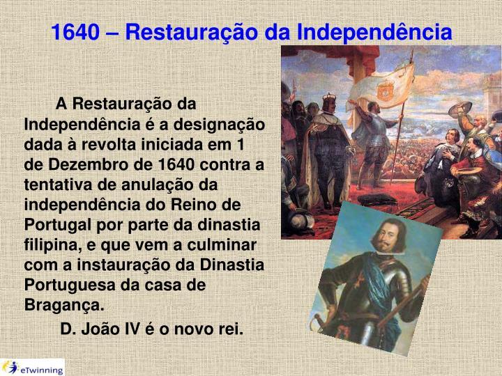 1640 – Restauração da Independência