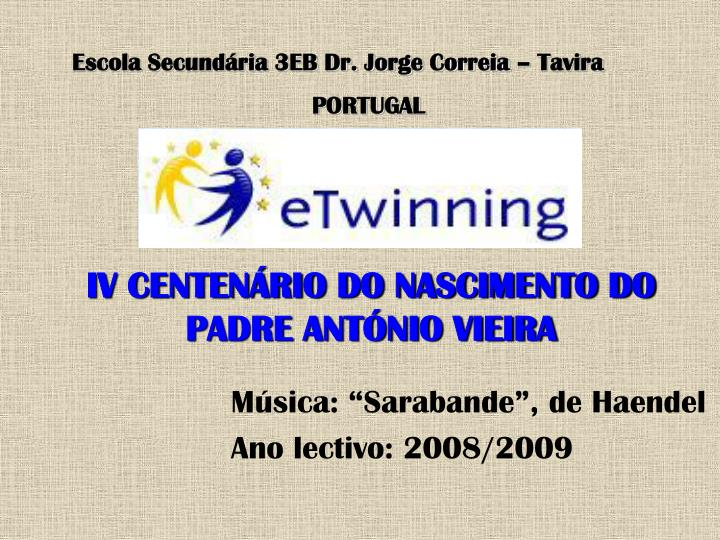 Escola Secundária 3EB Dr. Jorge Correia – Tavira