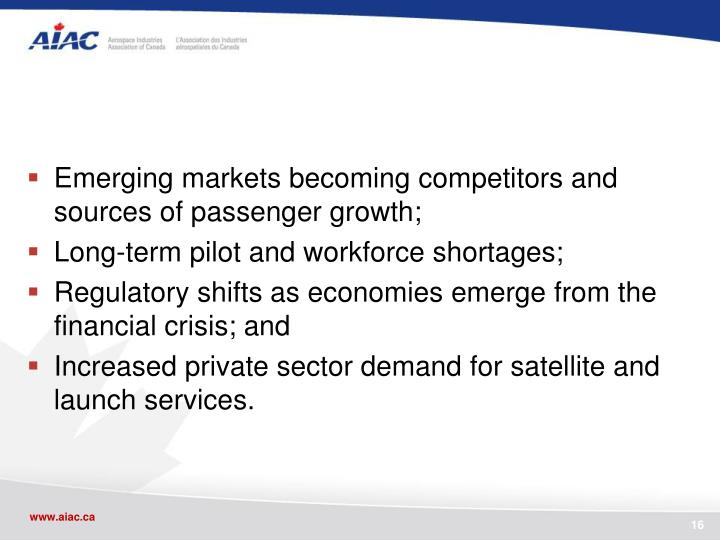 Emerging markets becoming competitors and sources of passenger growth;