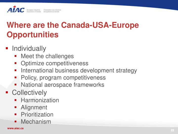 Where are the Canada-USA-Europe Opportunities