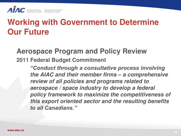 Working with Government to Determine Our Future