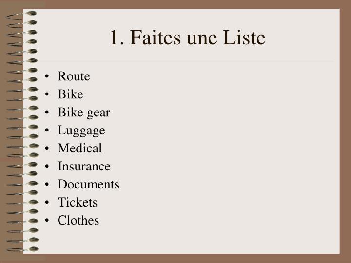 1. Faites une Liste