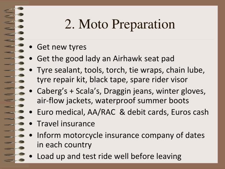 2. Moto Preparation