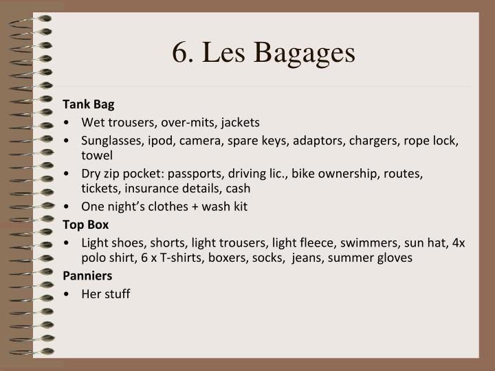 6. Les Bagages