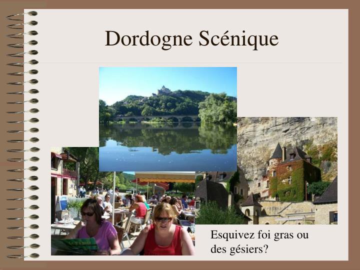 Dordogne Scénique