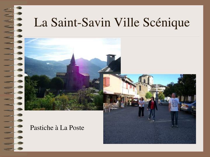 La Saint-Savin Ville Scénique