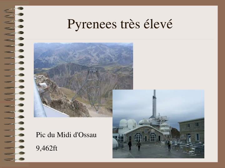 Pyrenees très élevé