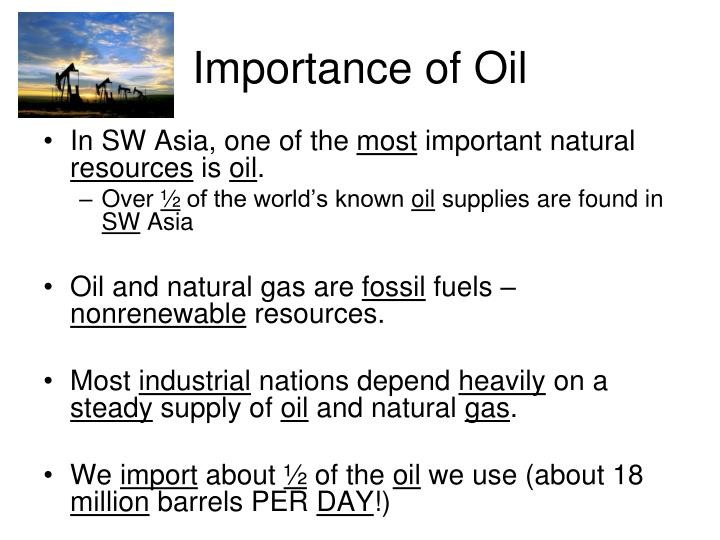 Importance of Oil