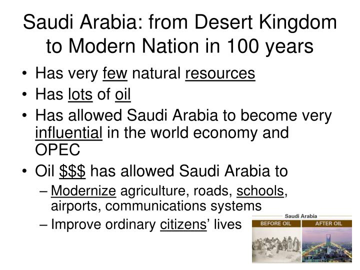 Saudi Arabia: from Desert Kingdom to Modern Nation in 100 years