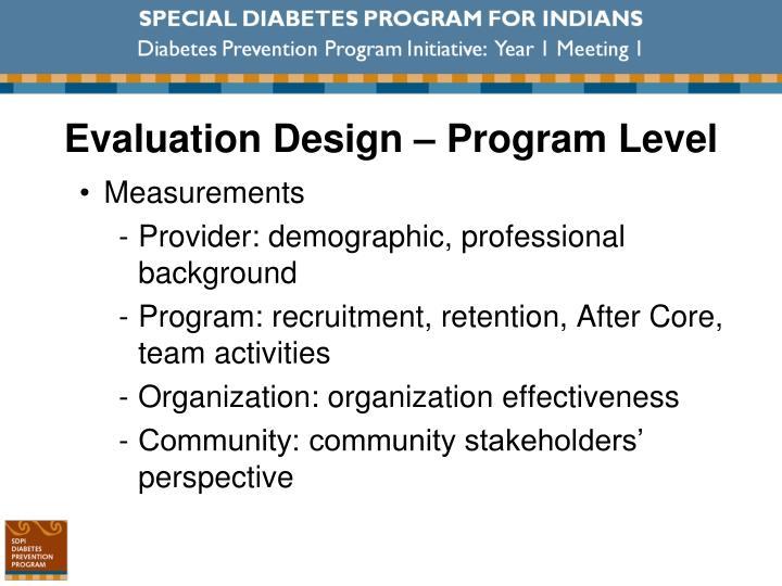 Evaluation Design – Program Level