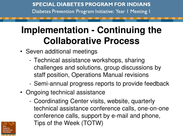 Implementation - Continuing the Collaborative Process